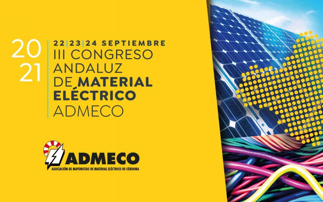 """Córdoba, 22, 23 y 24 de septiembre """"III Congreso Andaluz de Material Eléctrico"""" organizado por ADMECO"""