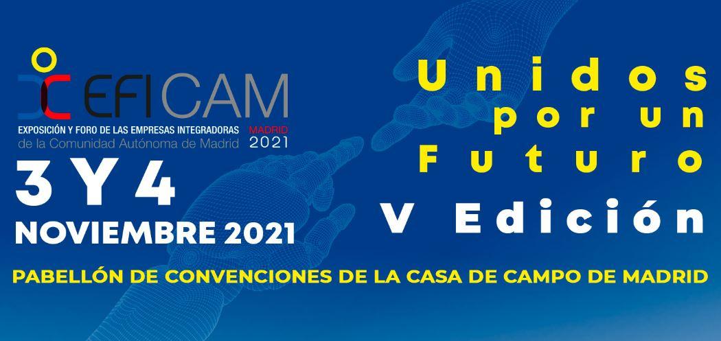 Nueva Edición de EFICAM, 3 y 4 de noviembre en Madrid.